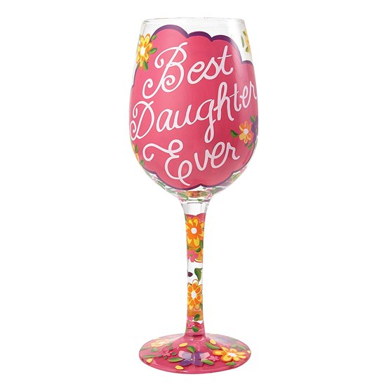 Best Daughter Ever Lolita Wine Glass